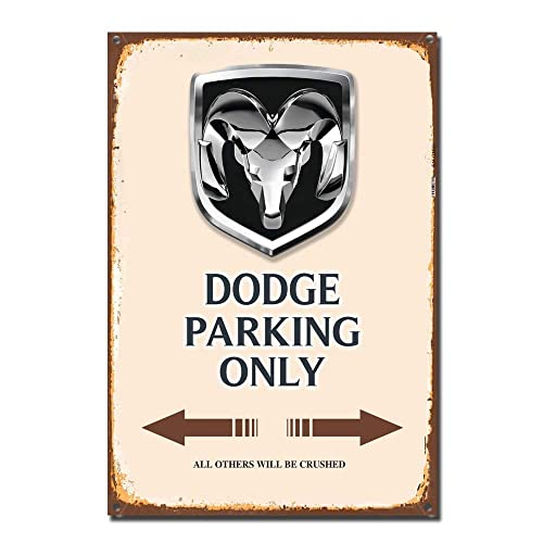 Buy Dodge Ram Parking Only Tin Sign Metal Sign Tin Sign 7 8x11 8 Inch Online In Mauritius B07nvd1xxs